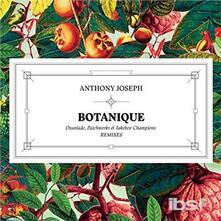 Botanique (Osunlade Remix) - Vinile LP di Anthony Joseph