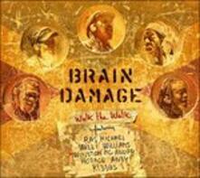 Walk The Walk - Vinile LP di Brain Damage