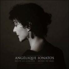 Reste la Lumière - Vinile LP di Angelique Ionatos