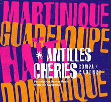 Antilles Cheries - Vinile LP