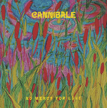 No Mercy for Love - Vinile LP di Cannibale