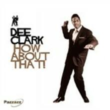 How About That - Vinile LP di Dee Clark