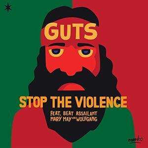 Stop the Violence Ep - Vinile LP di Guts