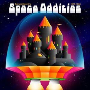 Space Oddities 1970-1982 - Vinile LP di Bernard Estardy