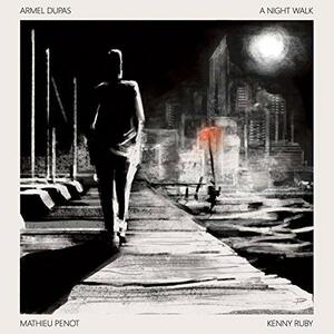 A Night Walk - Vinile LP di Armel Dupas