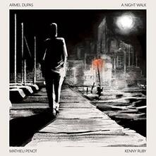 A Night Walk - Vinile LP di Armel Dupas
