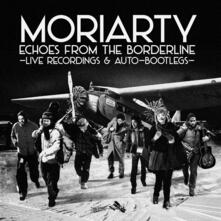Echoes from the Borderline - Vinile LP di Moriarty