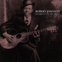 Ramblin' on my Mind - Vinile LP di Robert Johnson