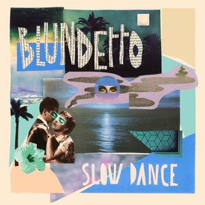 Slow Dance - Vinile LP di Blundetto