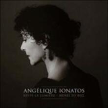 Reste la Lumière - CD Audio di Angelique Ionatos