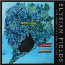 For House Cats and Sea Fan - Vinile LP di Elysian Fields