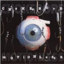 Motionless - Vinile LP di Chokebore