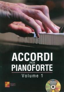 Accordi per Pianoforte. Volume 1 + CD audio/video - copertina