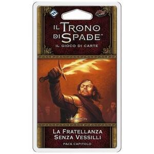 Il Trono di Spade LCG 2nd Ed.. La Fratellanza Senza Vessilli