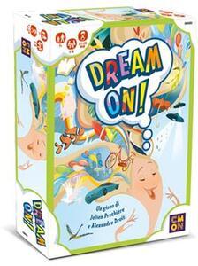 Dream On!. Ed. Italiana