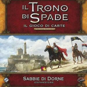 Il Trono di Spade LCG 2nd Ed.. Sabbie di Dorne