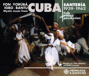 CD Mystic Music From Cuba. Santeria 1939-1962