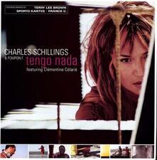 Tengo Nada - Vinile LP di Charles Schillings