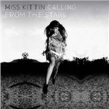 Calling from the Stars - Vinile LP di Miss Kittin