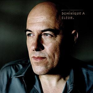 Eleor - Vinile LP + CD Audio di Dominique A
