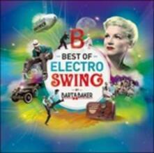 Best of Electro Swing - Vinile LP di Bart & Baker