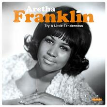 Try a Little Tenderness - Vinile LP di Aretha Franklin