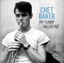 My Funny Valentine - Vinile LP di Chet Baker