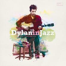 Bob Dylan in Jazz - Vinile LP