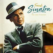 The Jazz Crooner - Vinile LP di Frank Sinatra