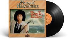 Born to Be Alive - Vinile LP di Patrick Hernandez