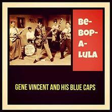 Be-Bop-A-Lula - Vinile LP di Gene Vincent