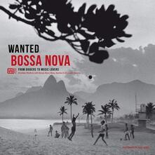 Wanted Bossa Nova - Vinile LP