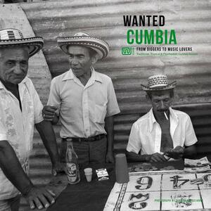 Wanted Cumbia - Vinile LP