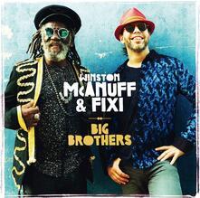 Big Brothers - Vinile LP di Winston McAnuff,Fixi
