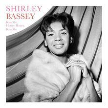 Kiss Me Honey Honey... - Vinile LP di Shirley Bassey
