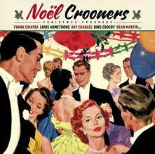 Noel Crooners. Christmas Crooners - Vinile LP