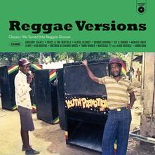 Reggae Versions. Classic Hits Turned Into Reggae Groove - Vinile LP
