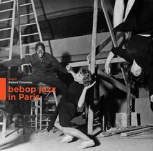 Bebop Jazz in Paris - Vinile LP