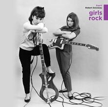 Girls Rock - Vinile LP
