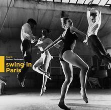 Swing in Paris - Vinile LP