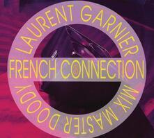 As French Connection - Vinile LP di Laurent Garnier