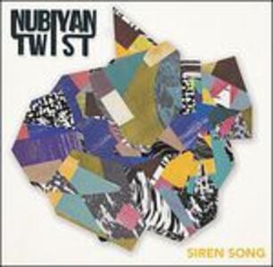 Siren Song - Vinile LP di Nubiyan Twist