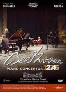 Ludwig Van Beethoven. Piano Concertos n. 2, 4 - DVD