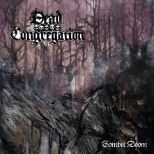 Sombre Doom - Vinile LP di Dead Congregation