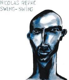 Swing Swing - Vinile LP di Nicolas Repac