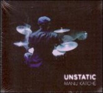 CD Unstatic Manu Katché