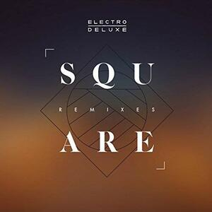 Square Remixes - Vinile LP di Electro Deluxe