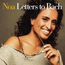 Letters to Bach - CD Audio di Noa