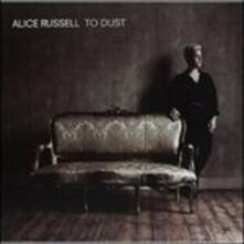 To Dust - Vinile LP di Alice Russell