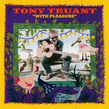 With Pleasure - Vinile LP di Tony Truand